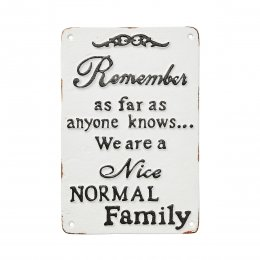 Skylt nice normal family