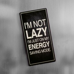 Magnet I'm not lazy