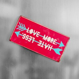 Magnet Hate less love more